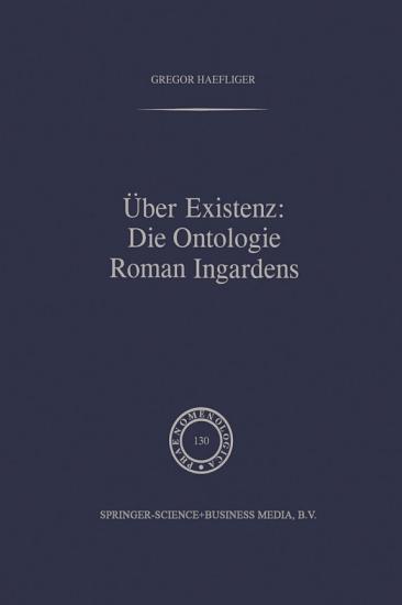 ber Existenz  Die Ontologie Roman Ingardens PDF
