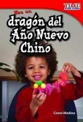 Haz un dragon del ano nuevo Chino / Make a Chinese New Year Dragon