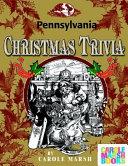 Pennsylvania Classic Christmas Trivia
