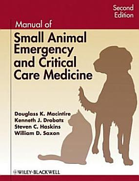 Manual of Small Animal Emergency and Critical Care Medicine PDF