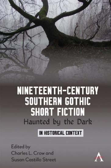 Nineteenth Century Southern Gothic Short Fiction PDF