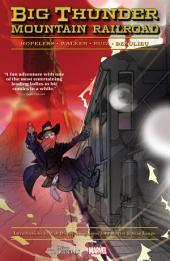 Big Thunder Mountain Railroad: Volume 1