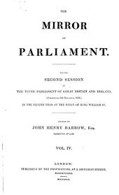The Mirror of Parliament for the ... Session of the ... Parliament of Great Britain and Ireland: Volume 4