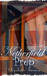 Netherfield Prep A Modern Reimagining Of Jane Austen S Pride Prejudice  Book PDF