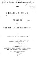The Altar at Home  Prayers for the Family and the Closet PDF