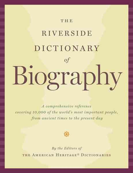 Download The Riverside Dictionary of Biography Book