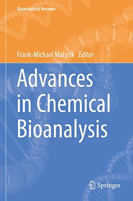 Advances in Chemical Bioanalysis