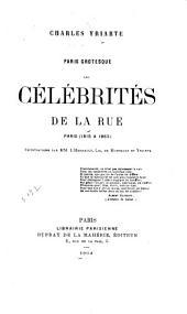 Paris grotesque: les célébrités de la rue, Paris (1815 à 1863)