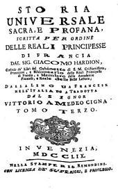 Storia Universale Sacra, E Profana: Volume 3