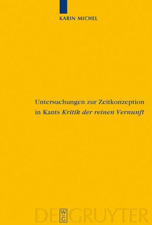 Untersuchungen zur Zeitkonzeption in Kants Kritik der reinen Vernunft PDF