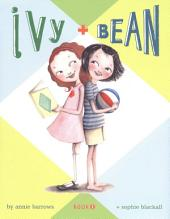 Ivy and Bean: Volume 1