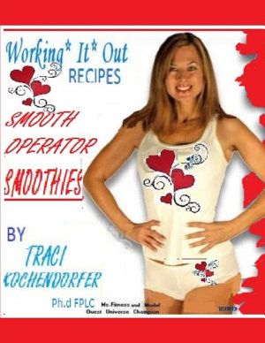 Smooth Operator Smoothies  Working It Out Recipes