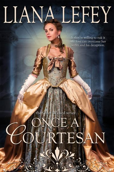Download Once a Courtesan Book
