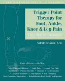 Trigger Point Therapy for Foot, Ankle, Knee & Leg Pain