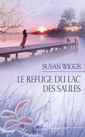 Le refuge du Lac des Saules: T5 - Lac des Saules