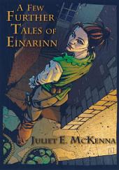 A Few Further Tales of Einarinn