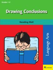 Drawing Conclusions: Reading Well in Grades 1-2