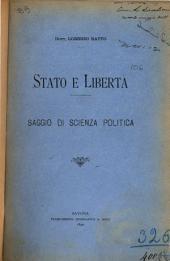 Stato e libertà: saggio di scienza politica