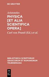 Physica [et alia scientifica opera]