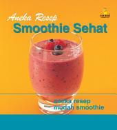 Aneka Resep Smoothie Sehat