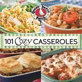 101 Cozy Casseroles