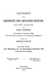 Grundrisz zur Geschichte der deutschen Dichtung aus den Quellen: Bd. Vom Weltfrieden bis zur Französischen Revolution 1830