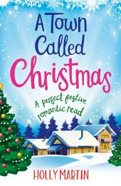 Christmas Under a Starlit Sky: A perfect festive romantic read