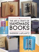The Art and Craft of Handmade Books PDF