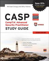 CASP  CompTIA Advanced Security Practitioner Study Guide Authorized Courseware PDF