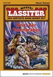 Lassiter - Folge 2227: Brix, der Totengräber