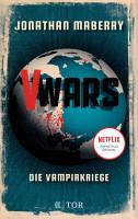 V Wars  Die Vampirkriege PDF