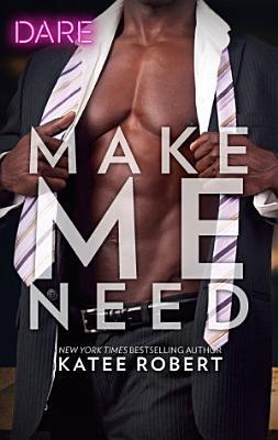 Make Me Need