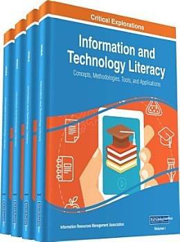 Information and Technology Literacy  Concepts  Methodologies  Tools  and Applications PDF