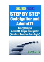 STEP BY STEP PENGGABUNGAN ADMINLTE DENGAN CODEIGNITER (MEMBUAT TAMPILAN FORM LOGIN): (CODEIGNITER TINGKAT PEMULA)