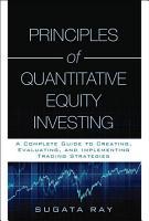 Principles of Quantitative Equity Investing PDF