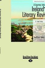 A Journey Into Ireland's Literary Revival (Large Print 16pt)