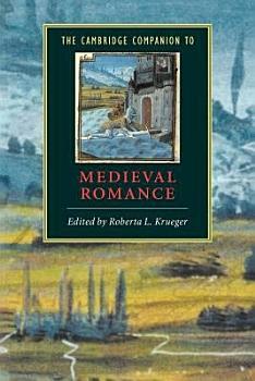 The Cambridge Companion to Medieval Romance PDF