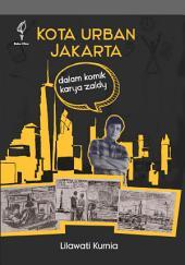 Kota Urban Jakarta dalam Komik Karya Zaldy