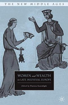 Women and Wealth in Late Medieval Europe PDF