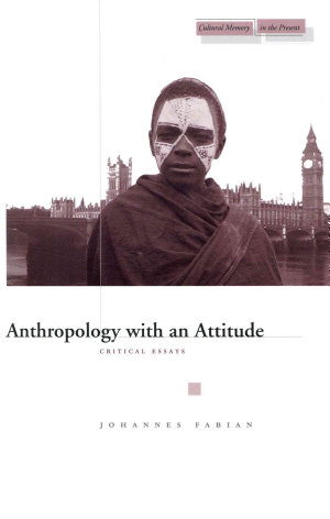 Anthropology with an Attitude