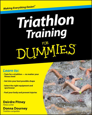 Triathlon Training For Dummies PDF