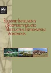 Economic Instruments In Biodiversity Related Multilateral Environmental Agreements Book PDF