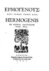 Hermogenis De formis orationum tomi duo