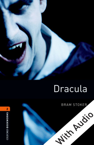 Dracula   With Audio Level 2 Oxford Bookworms Library