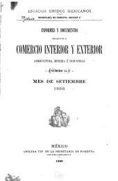 Informes y documentos relativos á comercio interior y exterior agricultura é industrias: Volumen 5
