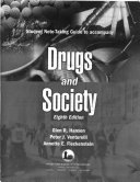 Student Note-taking Guide to Accompany Drugs and Society, 8th Ed