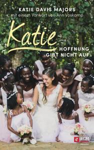 Katie     Hoffnung gibt nicht auf PDF