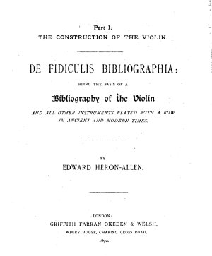 De Fidiculis Bibliographia  Being an Attempt Towards a Bibliography of the Violin and All Other Instruments Played with a Bow in Ancient and Modern Times PDF