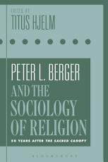 Peter L  Berger and the Sociology of Religion PDF