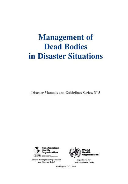 Management of Dead Bodies in Disaster Situations Pdf Book